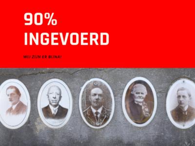90% ingevoerd!